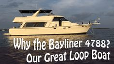 Great Loop Boat Hunt: How We Ended Up With A Bayliner 4788 Motor Yacht Speed Boats, Power Boats, Hinckley Boat, Power Catamaran, Living On A Boat, Yacht Party, Private Yacht, Boat Design, Yacht Design