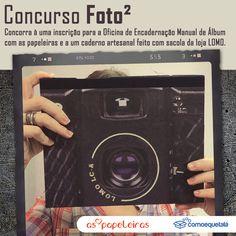 """Concurso Foto²  Para participar você precisa produzir uma imagem com o tema """"fotografia"""", publicar no Instagram ou no Pinterest com a Hashtag #fotoaoquadrado e citando os perfis @Comoequetala e @aspapeleiras. Mais infos no www.comoequetala.com.br"""