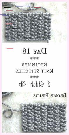 2 Stitch Rib Knit Stitch : Day 18 of the 21 Days of Beginner Knit Stitches : Bro… - Architect Pools Rib Stitch Knitting, Knitting Stitches, Knitting Yarn, Rib Knit, Crochet Poncho, Crochet Hats, Crochet Ideas, Bro, Knitting Kits