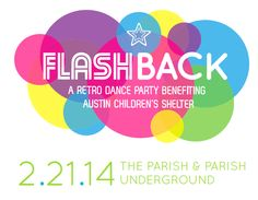 Shweiki Sponsors Flashback, a Dance Party and Fundraiser for the Austin Children's Shelter #shweikimedia #Flashback #austinchildren