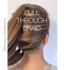 Pull through braid hairstyles hair haircolor braids braidstyles braider braid braidstyles hair hairstyles pullthroughbraid frisuren Pull Through Braid, Hair Videos, Braid Styles, Hair Hacks, Hair Inspiration, Curly Hair Styles, Kids Hair Styles, Hair Makeup, Makeup Hairstyle