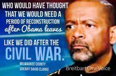 Sheriff David Clarke. My hero.