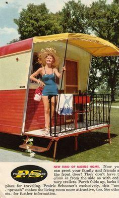 "Prairie Schooner ad, mid 1950s. Love the ""fold up porch""!"