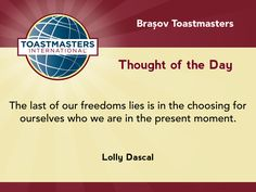 A quote by Lolly Dascal on choosing who we are in the present moment.
