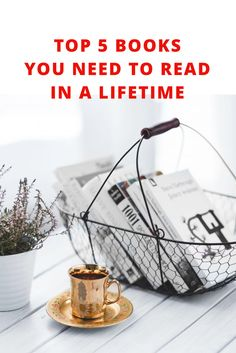 Top 5 books that you need to read in this lifetime - LifeWondering