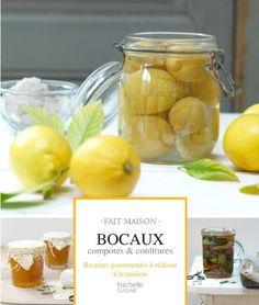 Bocaux, compotes et confitures de Garlone Bardel https://www.amazon.fr/dp/2012383939/ref=cm_sw_r_pi_dp_x_gjNqzbXDHVG7Q