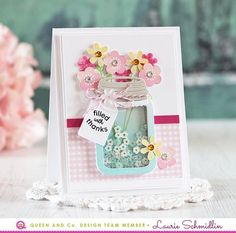 Blooming Mason Jar Card, Love Jar Shaker Card Kit - Queen & Co, Laurie Schmidlin