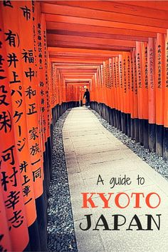 A travel guide to the best of Kyoto, Japan.