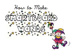 How to make Smartboard Wands