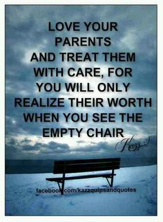 So True! I miss more mom more than words will ever be able to express :'( Love Your Parents, Miss You Dad, Life Affirming, More Than Words, So True, I Want You, Wise Words, Best Quotes, Daddy
