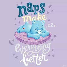 Naps make everything better ~ Care Bears                              …