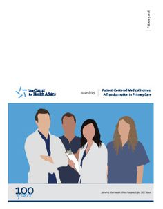 February 2015 Issue Brief - Patient-Centered Medical Homes: A Transformation in Primary Care