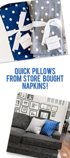 Quick Pillows from store bought napkins