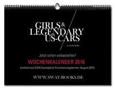 """DER GIRLS & LEGENDARY US-CARS 2015 KALENDER IST AUSVERKAUFT!!! Der ebenfalls limitierte """"Girls & legendary US-Cars"""" 2016 Kalender erscheint im August diesen Jahres und kann jetzt schon bei SWAY Books vorbestellt werden: Limitiert/Nummeriert/Auflage: 2016 Stück // Fotografie: www.carloskella.de / Verlag: SWAY Books  / ISBN: 9783943740134 / Preis: EUR 34,90 (inklusive MwSt., zuzügl. Versandkosten) ==> Jetzt schon Exemplar sichern und bei SWAY-Books vorbestellen: www.sway-books.de"""