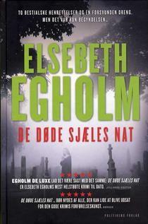 """""""De døde sjæles nat"""" er Elsebeth Egholms anden bog i serien om Peter Boutrup"""
