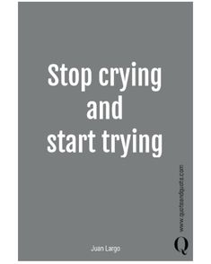 """Quote and Quote on Instagram: """"Spring has arrived and it's time for new beginnings! So """"stop crying and start trying"""" by Juan Largo! #starttrying #letsdothework…"""" Startup Quotes, Health And Wellness Quotes, Sharing Economy, Stop Crying, New Beginnings, Spring, Instagram"""