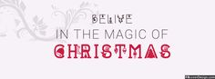 Believe in the magic of Christmas Facebook Covers | fbcoverdesign.com