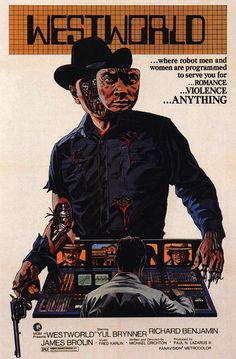 Westworld is a 1973 science fiction-thriller film.It stars Yul Brynner as an android in a futuristic Western-themed amusement park, and Richard Benjamin and James Brolin as guests of the park. Michael Crichton, Films Cinema, Sci Fi Films, Cinema Posters, Film Posters, Best Movie Posters, Classic Movie Posters, Movie Poster Art, Westworld 1973