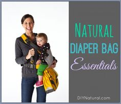 Natural Diaper Bag Checklist - Essentials For Natural Baby Care