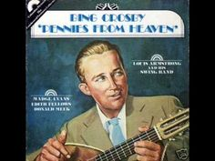 Bing Crosby - Pennies From Heaven Pennies From Heaven, Jim Reeves, Bob Hope, Bing Crosby, Old Music, Yesterday And Today, Vintage Music, Beautiful Songs, Kinds Of Music