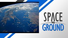 Space - Space to Ground: Earth From Above: 9/5/14