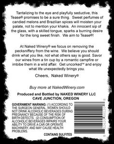 """2013 Naked Winery """"Tease"""" Oregon Riesling 750 mL  A warm summer, sunny and mild, boded well as grapes matured along a normal ripening curve. We were lucky and picked our fruit early before the rains and cool temperatures lingered. Thus we benefited from an idyllic summer, fully ripening without high sugar levels, making delicious and generous wines.  http://www.buybestwine.com/2013-naked-winery-tease-oregon-riesling-750-ml/"""