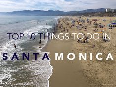 Santa Monica is the beautiful, sunny, laidback beachfront town in Los Angeles. Let me show you the top 10 things to do in Santa Monica!