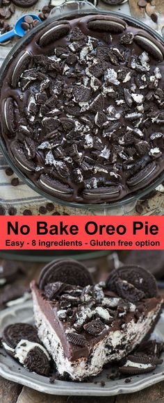 make no bake oreo pie with oreo crust! Gluten free option and only 8 ingredients, people LOVE this oreo pie!to make no bake oreo pie with oreo crust! Gluten free option and only 8 ingredients, people LOVE this oreo pie! Mini Desserts, No Bake Desserts, Easy Desserts, Oreo Desserts, Dessert Oreo, Dessert Sans Gluten, Gluten Free Desserts, Oreo Pie Recipes, Snack Recipes