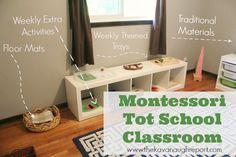 The Kavanaugh Report: Montessori Tot School Classroom