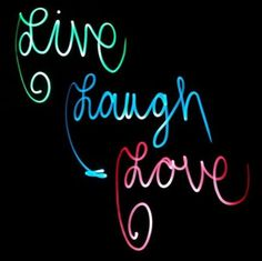 LIVE ♥ LOVE ♡ LAUGH ♥