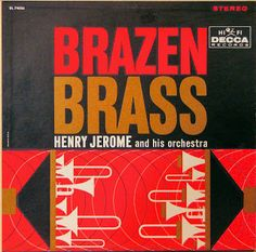 Henry Jerome and his Orchestra - Brazen Brass (1960)