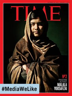 """She has become perhaps the world's most admired children's-rights advocate, all the more powerful for being a child herself."" - TIME magazine on Malala Yousafzai, the first runner-up for their ""Person of the Year""   #MediaWeLike"
