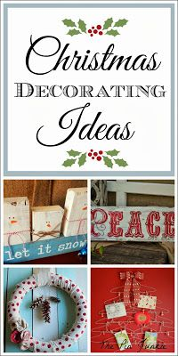 Many quick and easy DIY Christmas Decorating Ideas.