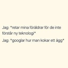 Do you understand this joke? Need Quotes, Funny Quotes, Funny As Hell, The Funny, Swedish Quotes, Important Quotes, Lol, Different Quotes, Write It Down