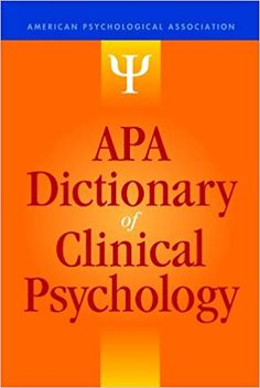 APA Dictionary of Clinical Psychology (APA Reference Books) free ebook Psychology Dictionary, Psychology Books, Mental Health Nursing, Mental Health Counseling, American Psychological Association, Conflict Management, Clinical Psychologist, Book Catalogue, Reference Book