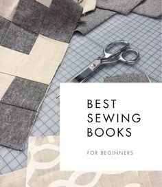 Best Sewing Books - Favorite resources for learning to sew