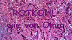 Rotkohl wie von Oma - Rezept von Eat Me Neon Signs, Purple Cabbage, Napa Cabbage Recipes, Grandma's Recipes, Clarified Butter, Apple