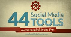 44 #socialmedia tools from the pros from @smexaminer Check out the recommendations! Excited to participate in #SMMW15!