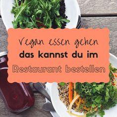 Vegane Küche: Vegan Essen gehen im Restaurant