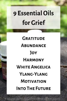9 Essential Oils For Grieving The Loss Of A Loved One — Amanda Linette Meder Young Living Diffuser, Young Living Oils, Young Living Essential Oils, Essential Oils For Depression, Easential Oils, Oils For Sleep, Living Essentials, Essential Oil Uses, Diffuser Blends