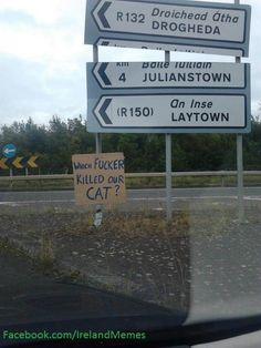The sign is funny, but I've actually been to Drogheda, in Ireland.