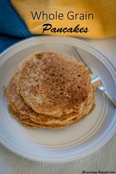 Grain Crazy: Whole Grain Pancakes (My new favorite)