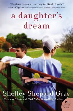 """Read """"A Daughter's Dream The Charmed Amish Life, Book Two"""" by Shelley Shepard Gray available from Rakuten Kobo. In Shelley Shepard Gray's second book in her Charmed Amish Life series, a young teacher and farmer discover they have mu. Book Of Life, The Book, New Books, Books To Read, Amish Books, Thing 1, Dream Book, Historical Romance, Historical Fiction"""