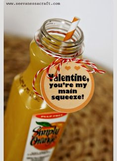 "Single serve OJ for Valentines! ""You're my main squeeze"" or ""Orange you lovely!"""