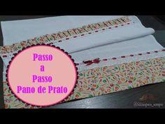 Aprenda a decorar um lindo Pano de Prato #COSTURECOMIGO - YouTube
