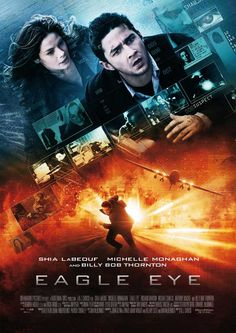 Eagle Eye - Jerry and Rachel are two strangers thrown together by a mysterious…