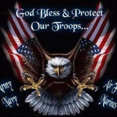 God Bless Our Troops !