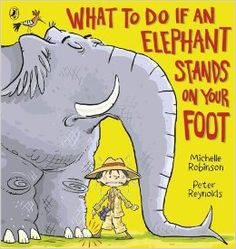 Rs. 250. What To Do If An Elephant Stands On Your Foot - Michelle Robinson, Peter Reynolds, Penguin, 32 Pages, Paperback. What would you do if an elephant stood on YOUR foot? Would you wiggle, jiggle, giggle or shout? Well, whatever you do, don't panic! Because you never know who or what else you might disturb in the jungle . . . Uh-oh, lookout! Now you've woken the rhino - quick, turn the page!