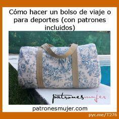 Cómo hacer un bolso de viaje o para deportes (con patrones incluidos) por Patrones Mujer