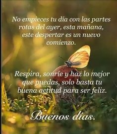 38 Ideas For Quotes Good Morning Spanish Hello In Spanish, Good Morning In Spanish, Moving On In Life, Funny Good Morning Quotes, Switch Words, Happy Wishes, Spiritual Messages, True Love Quotes, Motivational Phrases